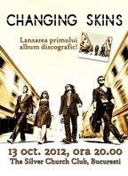 Concert Changing Skins - lansare de album la The Silver Church