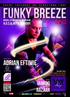MAIN & AFTER, Adrian EFTIMIE, IANKOO si RAZAAR @ FUNKY Breeze
