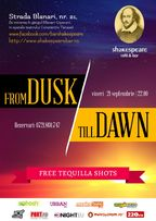 From Dusk till Dawn @ Shakespeare Bar