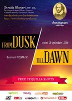 From Dusk till Dawn @ Shakespeare Bar