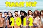 Care au fost hiturile verii 2012?