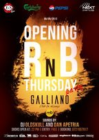 Opening RnB Thursday Party @Galliano Club