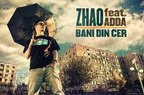 "Zhao canta despre ""Bani din cer"" cu Adda (single nou)"
