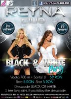 Black & White Party in REYNA CLUB!