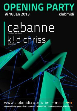 Opening Party 2013: Cabanne / K!D Chriss @Club Midi
