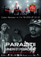 Concert Parazitii in Euphoria Music Hall!