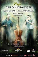 Mihai Margineanu & Florin Chilian - DAR DIN DRAGOSTE