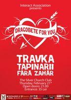 Dragobete For You - Travka, Tapinarii, Fara Zahar