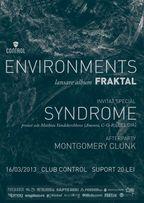 """Environments - lansare album """"Fraktal"""" in club Control"""