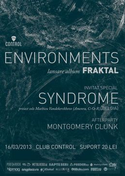 "Environments - lansare album ""Fraktal"" in club Control"