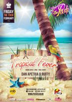 Tropical Fever, RnB Party @ The PUSH Club