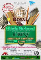 High School Party @ ROYAL CLASS