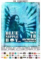 Concert special Blue Nipple Boy in Alchemia din Bucuresti