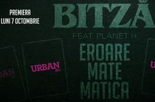 "Bitza si Planet H lanseaza videoclipul ""Eroare matematica"" diseara pe Urban.ro! (teaser)"