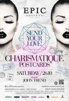 Charismatique Postcards: Send your Love @ Epic Society