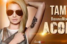 Tamy feat Bibanu MixxL - Acolo (premiera)