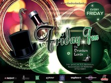Fun?Fundays?Fridays! @ The Drunken Lords