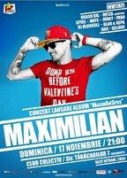 Maximilian lanseaza un nou album in Colectiv