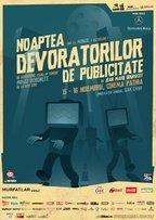 Noaptea Devoratorilor de Publicitate 2013 @ Cinema Patria