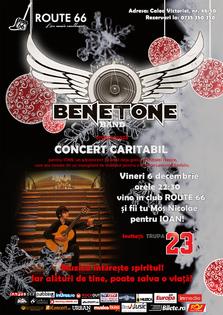 Concert caritabil BENETONE Band: impreuna, pentru Ioni!