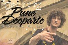 Cristyz feat Praetor & Mr Levy - Pune Deoparte (videoclip)
