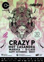 Crazy P, Hot Casandra, Marika, D-Laid, Breky si Happy Gutenberg @ Colectiv