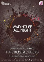 All Wheels Drive House Night @ Mansarda