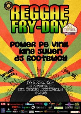 Reggae Fry-Day In Pod la Historia