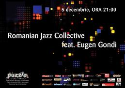 ROMANIAN JAZZ COLLECTIVE feat Eugen Gondi