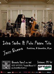 Concert Irina Sarbu & Puiu Pascu Trio la Beraria Hanul cu tei