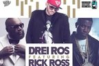Drei Ros lanseaza o piesa cu Rick Ross si Gucci Mane