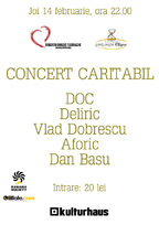 Concert Caritabil: DOC, DELIRIC, AFORIC, VLAD DOBRESCU, DAN BASU
