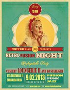 Concert LOUNGERIE II // RETRO FUSION NIGHT in Why?Not Club!