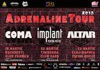 COMA, Implant pentru Refuz si Altar - ADRENALINE TOUR
