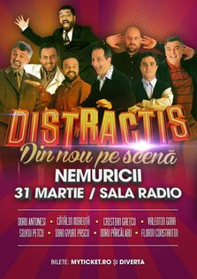 Divertis - Distractis Show - Nemuricii la Sala Radio! (sold out + 2 spectacole)