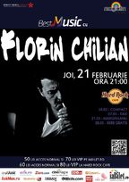 Concert Florin Chilian in Hard Rock Cafe din Bucuresti