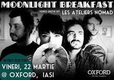 Moonlight Breakfast @ Oxford Iasi