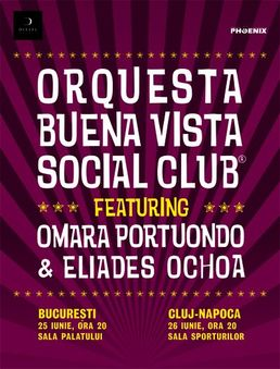 Concert Buena Vista Social Club la Bucuresti si Cluj Napoca