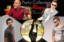Party Collective feat Irina Sarbu - Atinge (videoclip)