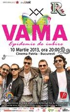 Concurs! Castiga o invitatie dubla la concertul Vama de la Cinema Patria