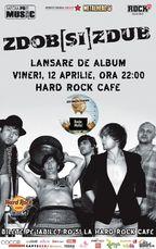 Concert Zdob si Zdub lansare album Basta Mafia la Hard Rock Cafe