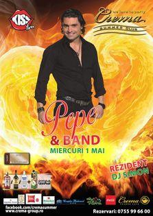 Concert Pepe in Crema Summer Club pe 1 Mai