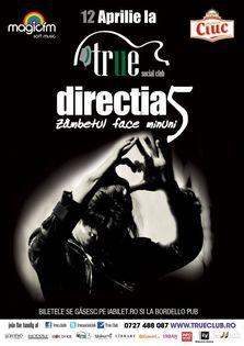 Concert Directia 5 in True Club
