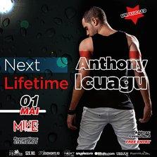 Next Lifetime - Anthony Icuagu LIVE