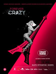 Spectacol Le Crazy - Forever Crazy la World Trade Plaza!