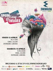 AltOm si U.N.I.O.N. la SpeakEasy @ Energiea