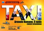 Taxi in concert la Arenele Romane