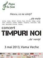 Concert Timpuri Noi in Vama Veche la Papa la Soni!