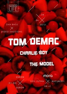 Castiga 3 invitatii duble la GOOD Life cu Tom Demac, Charlie Boy, The Model