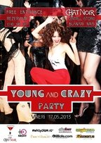 Young and Crazy Party @ Chat Noir
